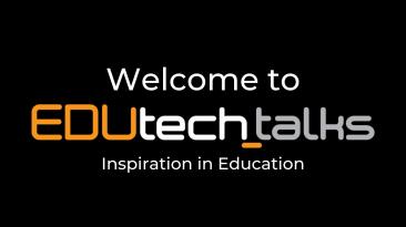 Welcome to EDUtech_talks